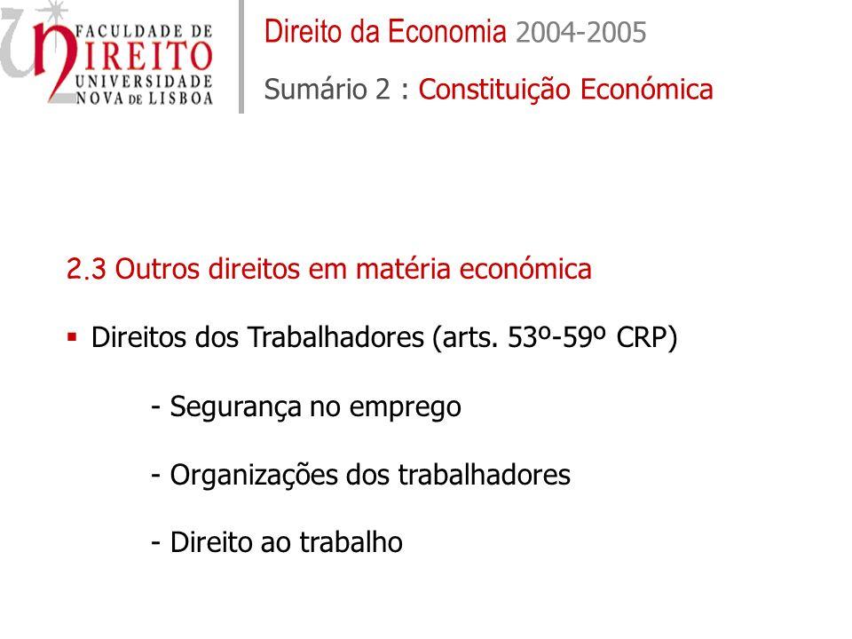 Direito da Economia 2004-2005 Sumário 2 : Constituição Económica