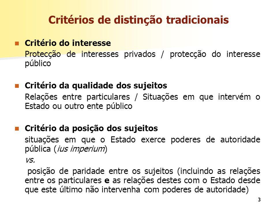 Critérios de distinção tradicionais