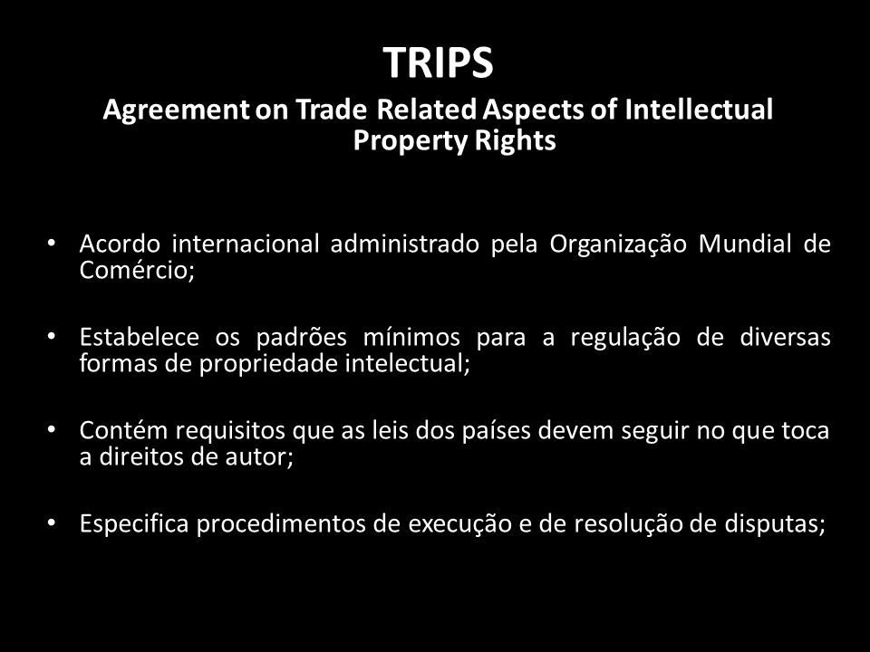 Agreement on Trade Related Aspects of Intellectual Property Rights