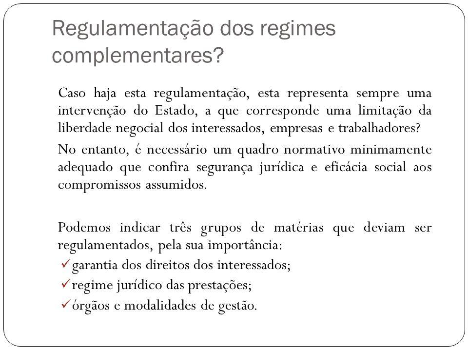 Regulamentação dos regimes complementares