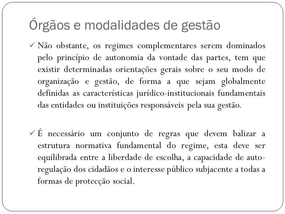 Órgãos e modalidades de gestão