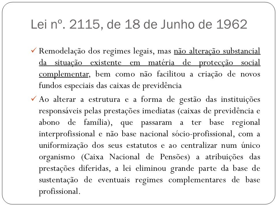 Lei nº. 2115, de 18 de Junho de 1962