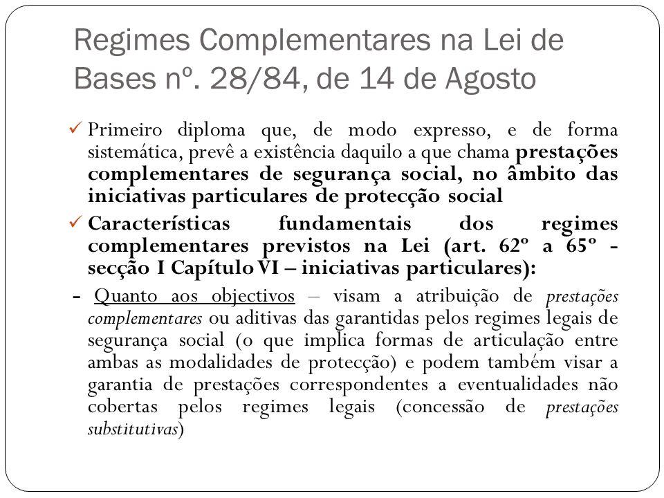 Regimes Complementares na Lei de Bases nº. 28/84, de 14 de Agosto