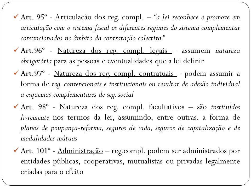 Art. 95º - Articulação dos reg. compl