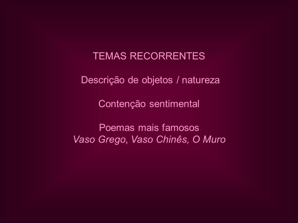 Descrição de objetos / natureza Contenção sentimental