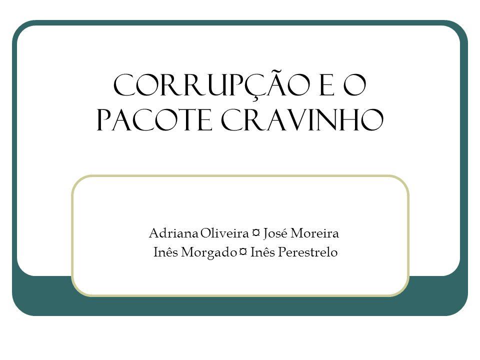 Corrupção e o Pacote Cravinho