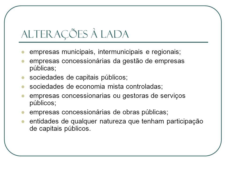 Alterações à Lada empresas municipais, intermunicipais e regionais;