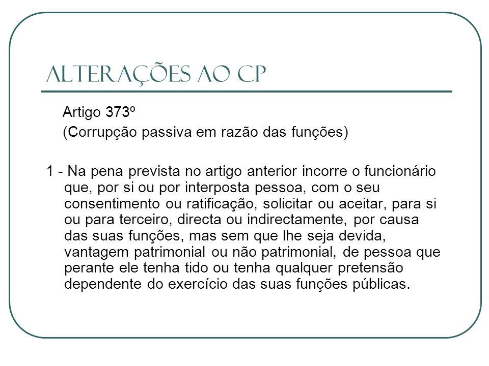 Alterações ao CP Artigo 373º (Corrupção passiva em razão das funções)