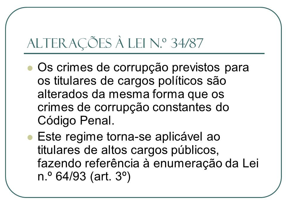 Alterações à lei n.º 34/87