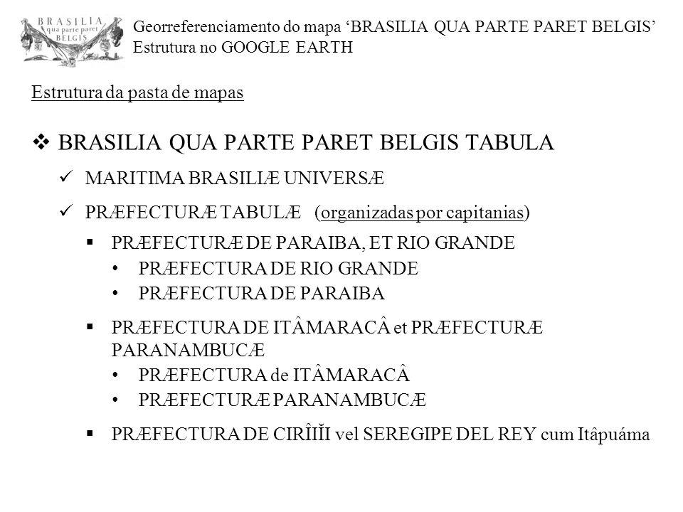 BRASILIA QUA PARTE PARET BELGIS TABULA