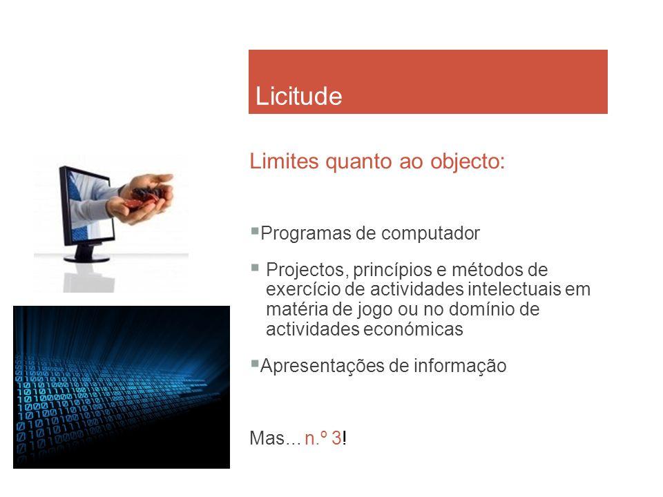 Licitude Limites quanto ao objecto: Programas de computador