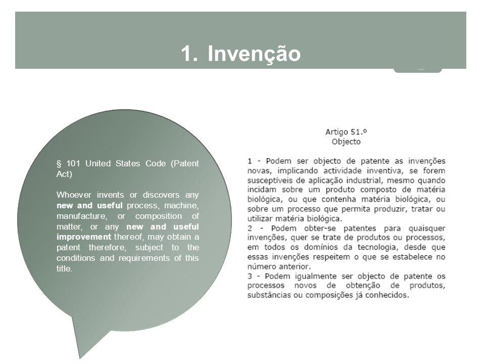 Invenção § 101 United States Code (Patent Act)