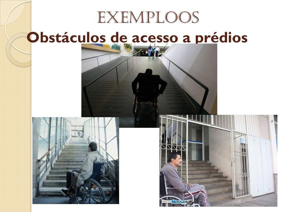 Obstáculos de acesso a prédios
