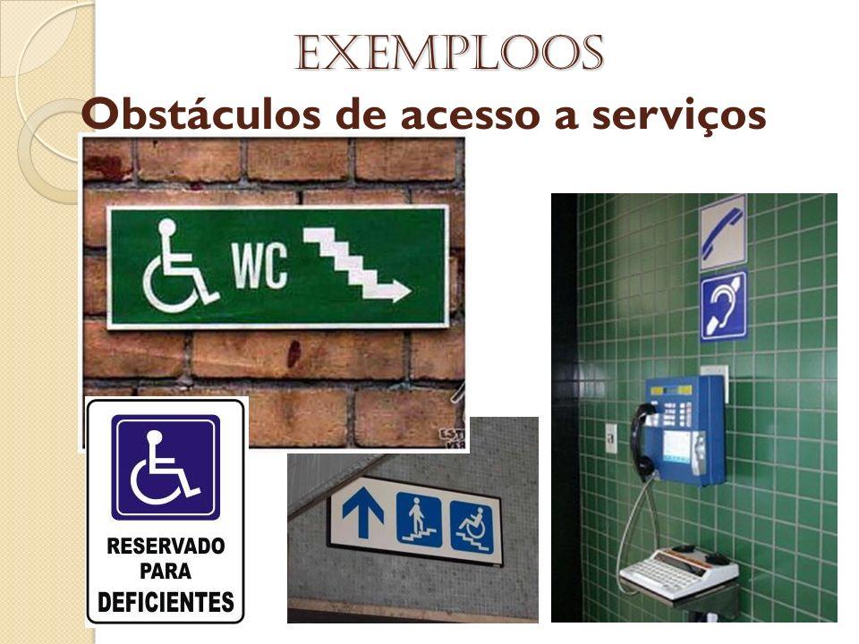 Obstáculos de acesso a serviços