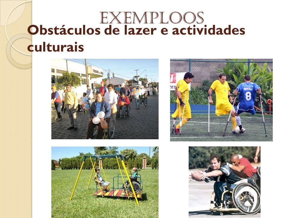 Obstáculos de lazer e actividades culturais
