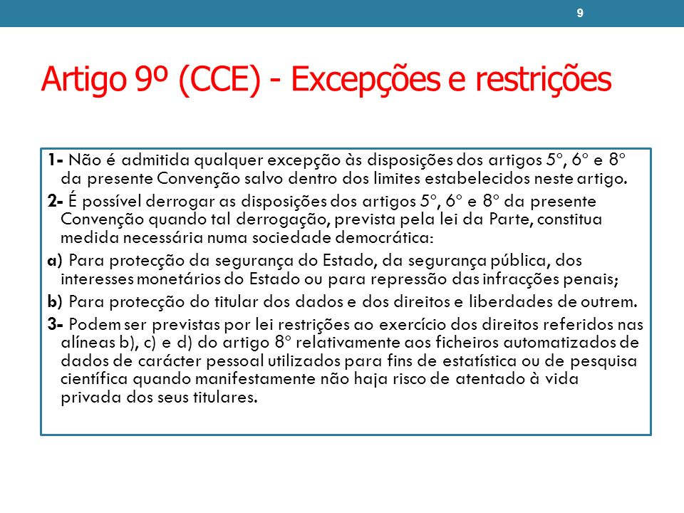 Artigo 9º (CCE) - Excepções e restrições