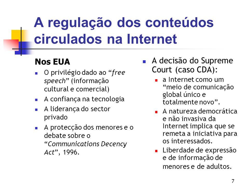 A regulação dos conteúdos circulados na Internet
