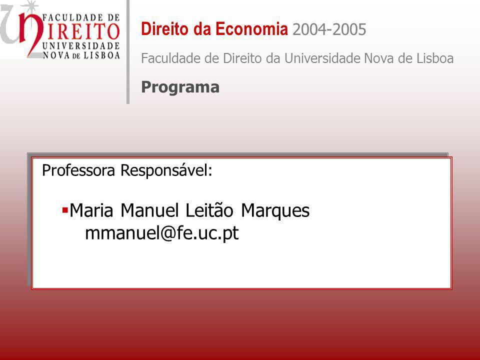 Maria Manuel Leitão Marques mmanuel@fe.uc.pt
