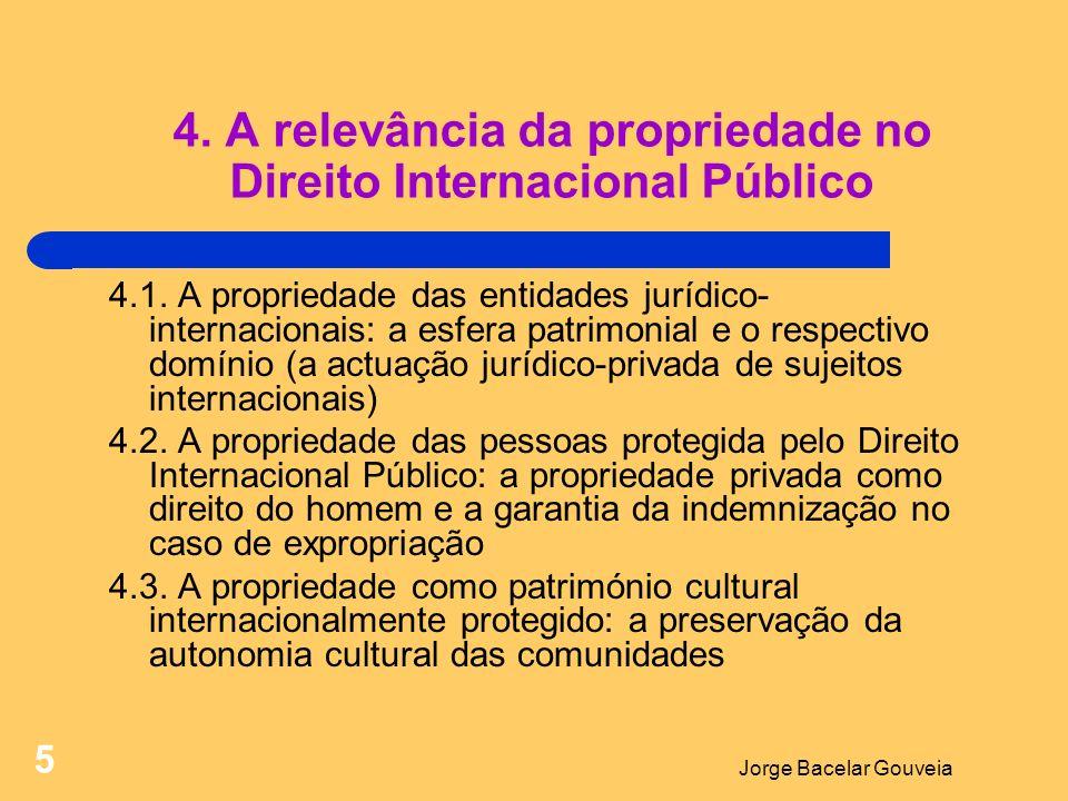 4. A relevância da propriedade no Direito Internacional Público