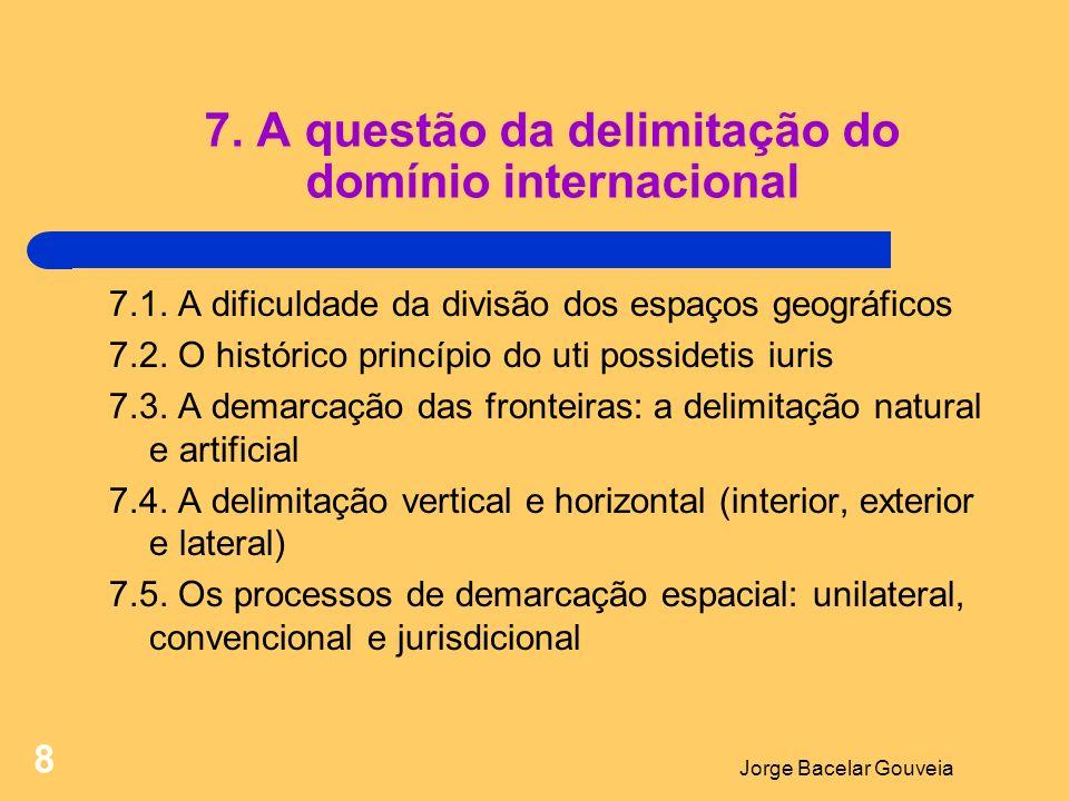 7. A questão da delimitação do domínio internacional