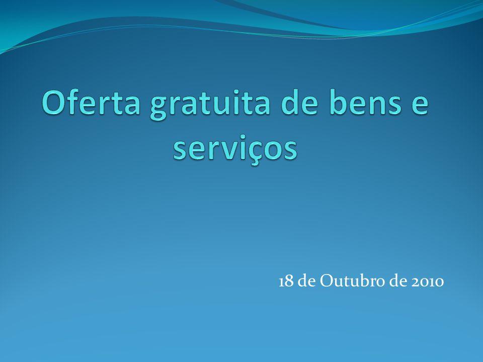 Oferta gratuita de bens e serviços