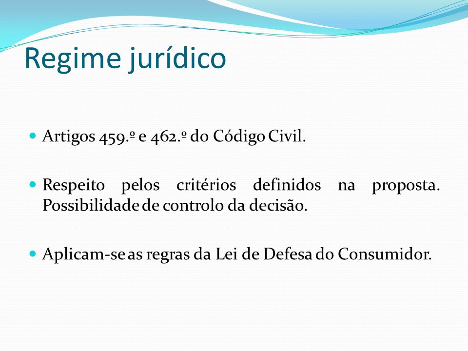 Regime jurídico Artigos 459.º e 462.º do Código Civil.