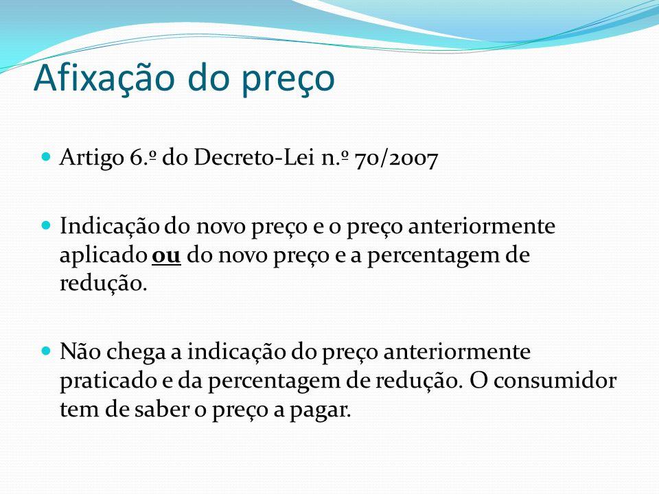Afixação do preço Artigo 6.º do Decreto-Lei n.º 70/2007