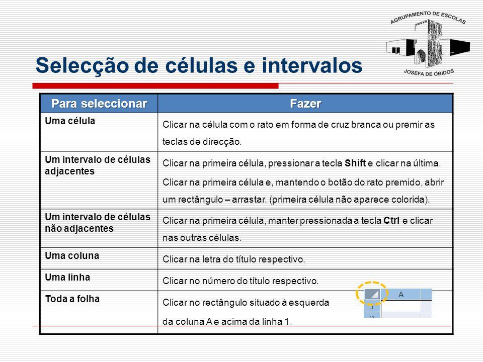 Selecção de células e intervalos