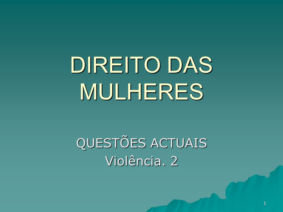 QUESTÕES ACTUAIS Violência. 2