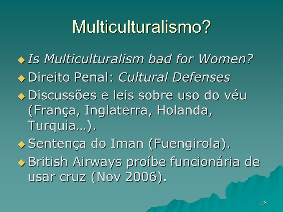 Multiculturalismo Is Multiculturalism bad for Women