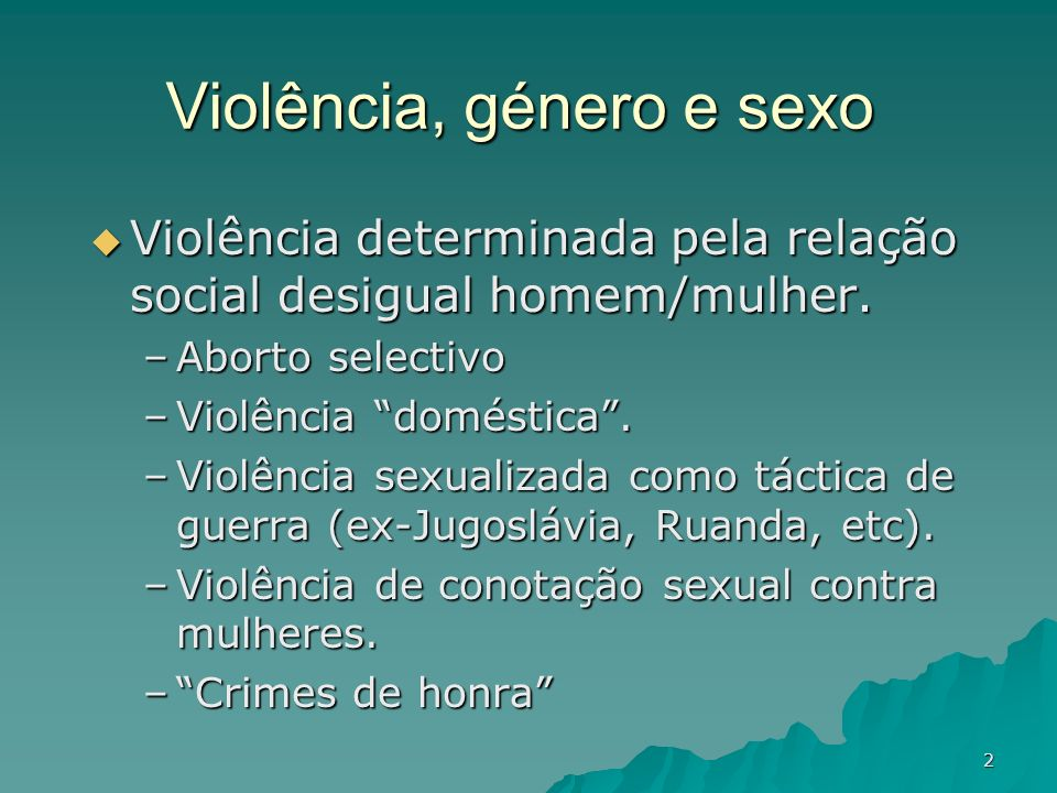 Violência, género e sexo