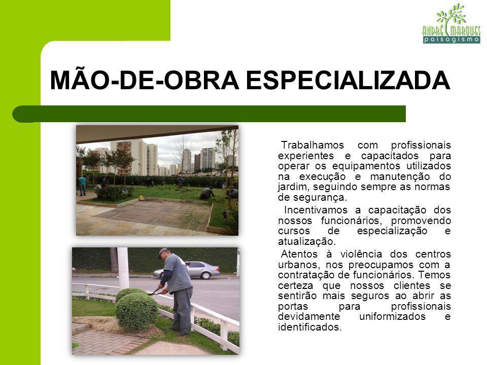 MÃO-DE-OBRA ESPECIALIZADA