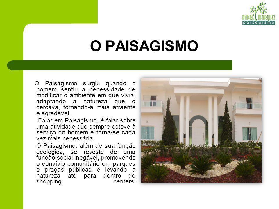 O PAISAGISMO