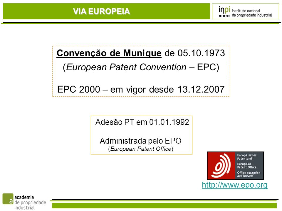 Convenção de Munique de 05.10.1973 (European Patent Convention – EPC)