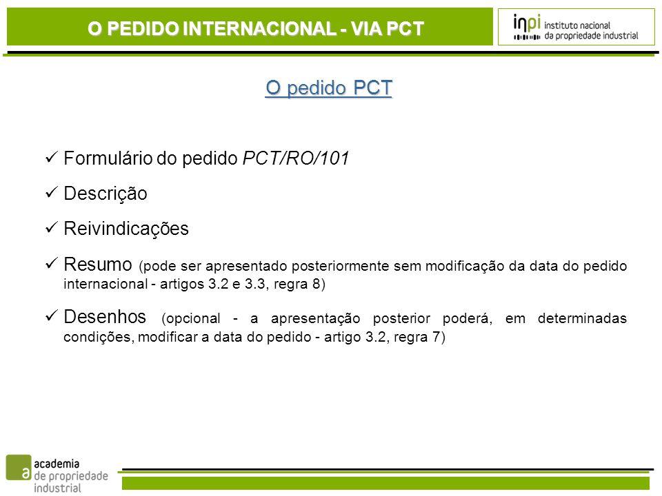 O pedido PCT O PEDIDO INTERNACIONAL - VIA PCT