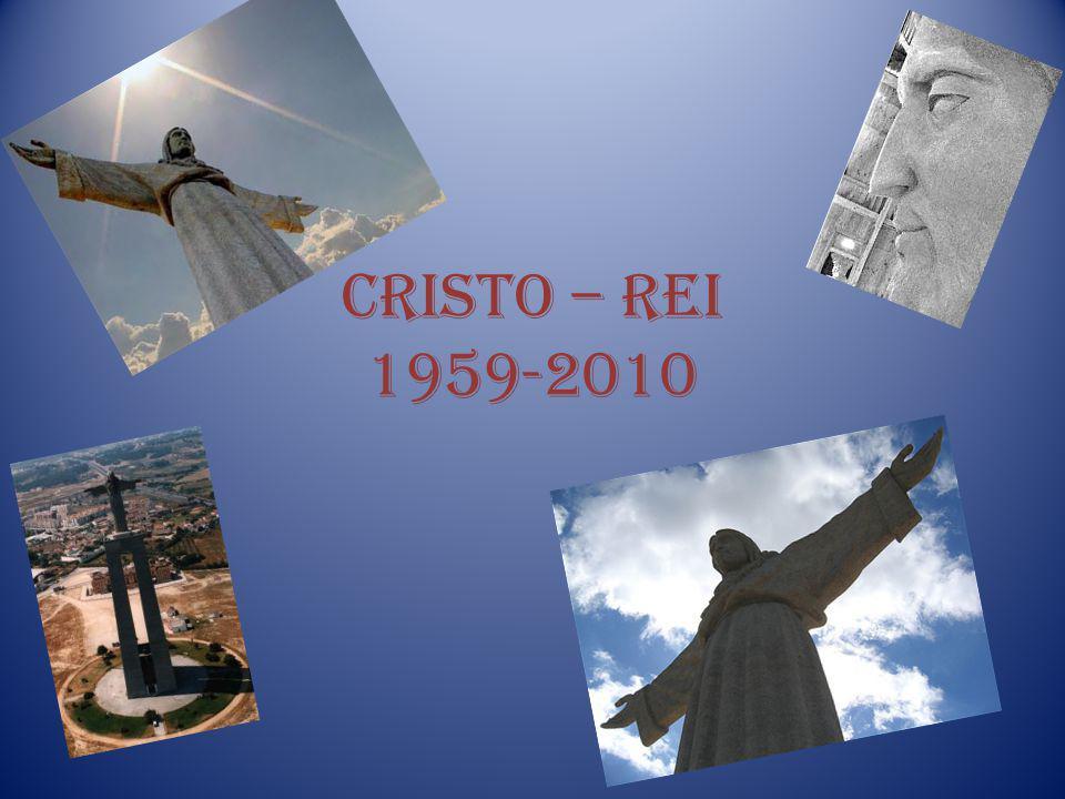 Cristo – Rei 1959-2010