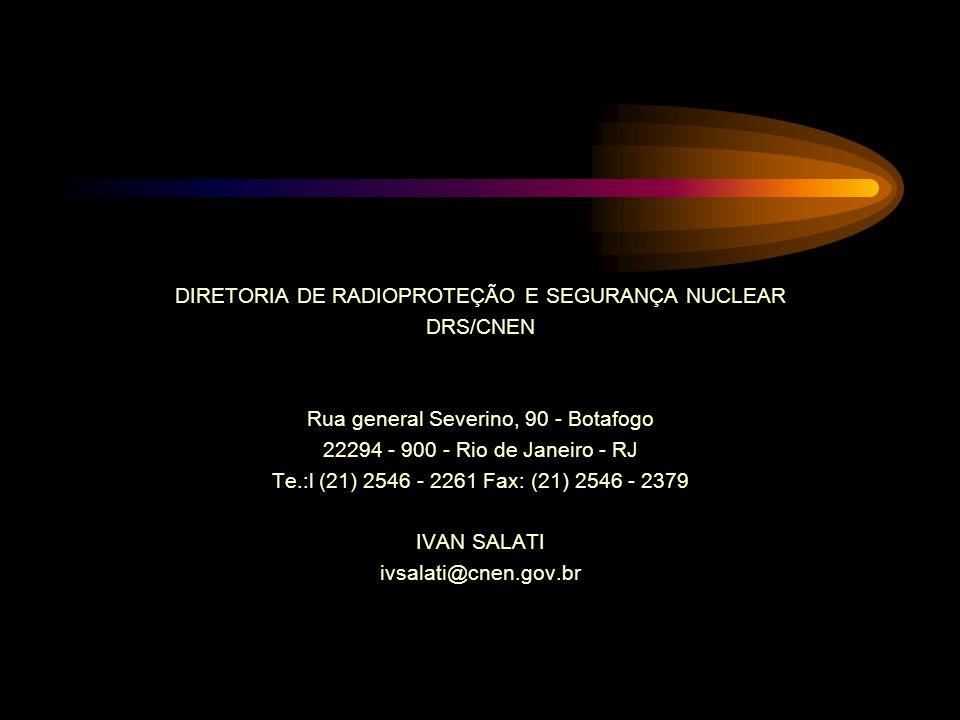 DIRETORIA DE RADIOPROTEÇÃO E SEGURANÇA NUCLEAR DRS/CNEN