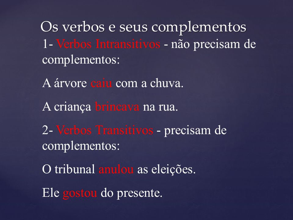 Os verbos e seus complementos