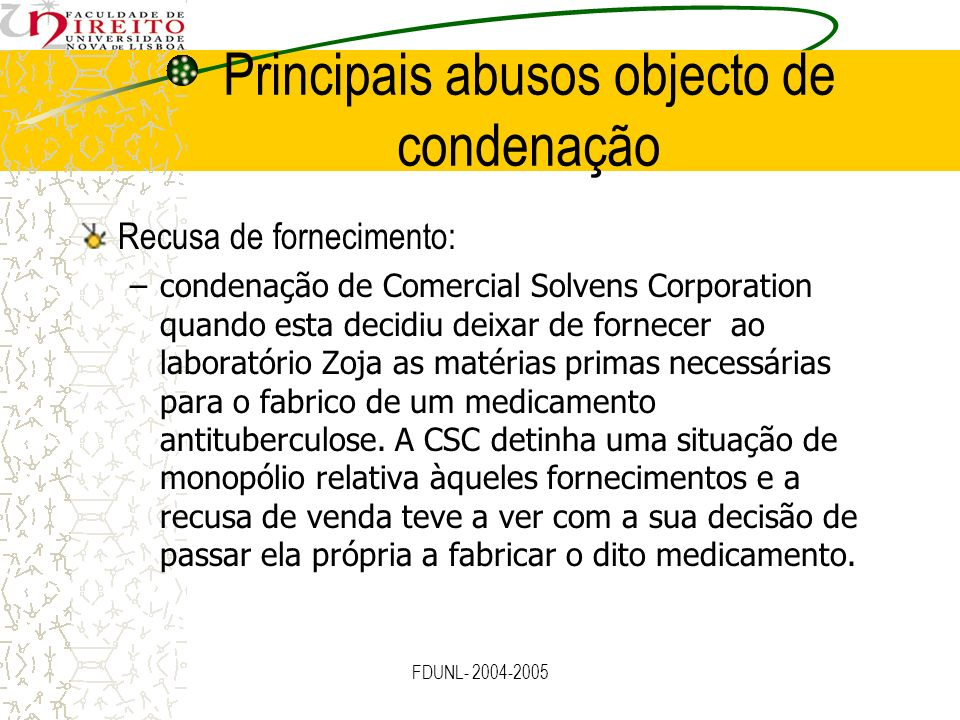 Principais abusos objecto de condenação