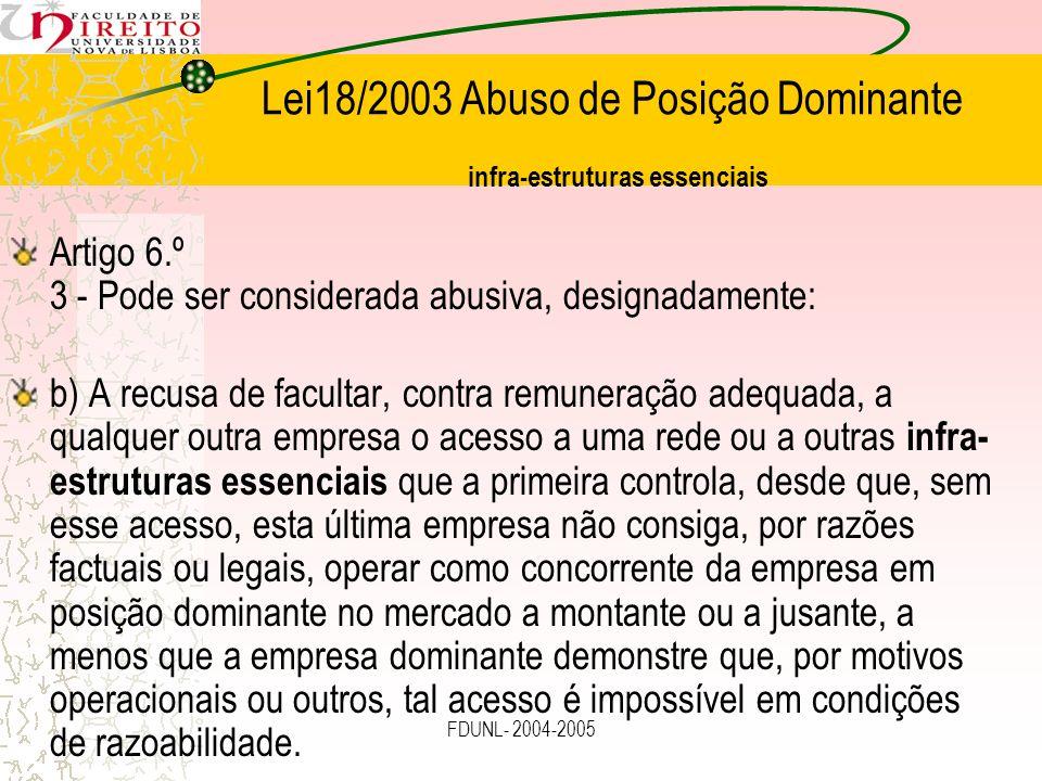 Lei18/2003 Abuso de Posição Dominante infra-estruturas essenciais