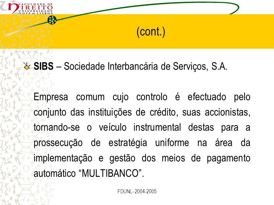 (cont.) SIBS – Sociedade Interbancária de Serviços, S.A.