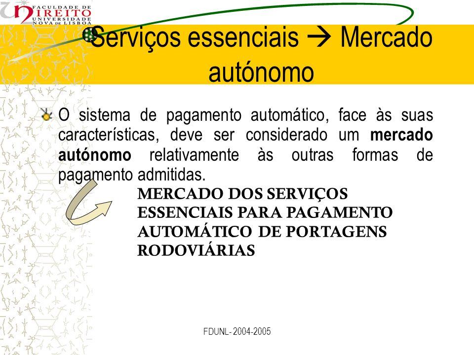 Serviços essenciais  Mercado autónomo