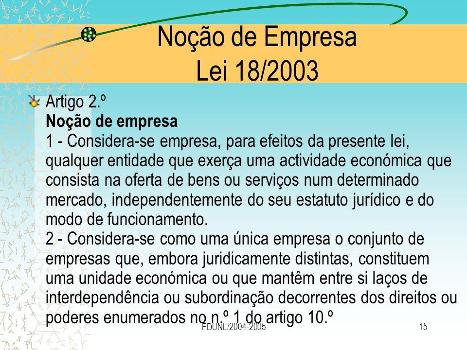 Noção de Empresa Lei 18/2003