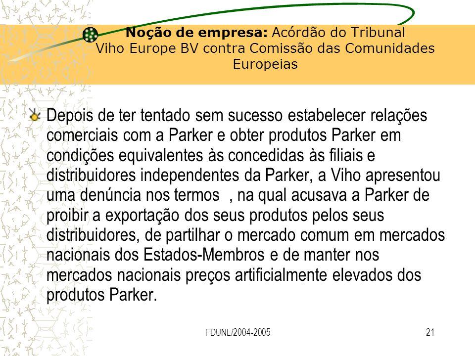 Noção de empresa: Acórdão do Tribunal Viho Europe BV contra Comissão das Comunidades Europeias