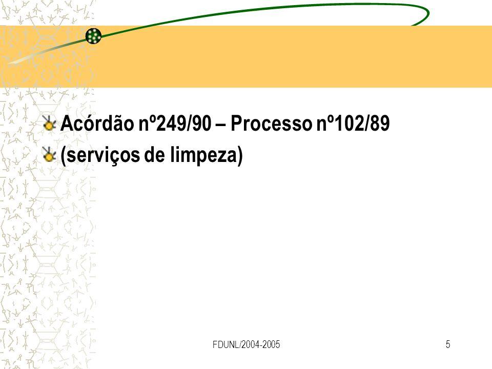 Acórdão nº249/90 – Processo nº102/89 (serviços de limpeza)