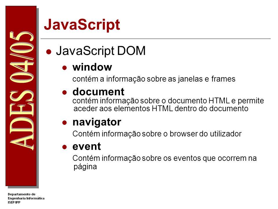 JavaScript JavaScript DOM window document navigator event