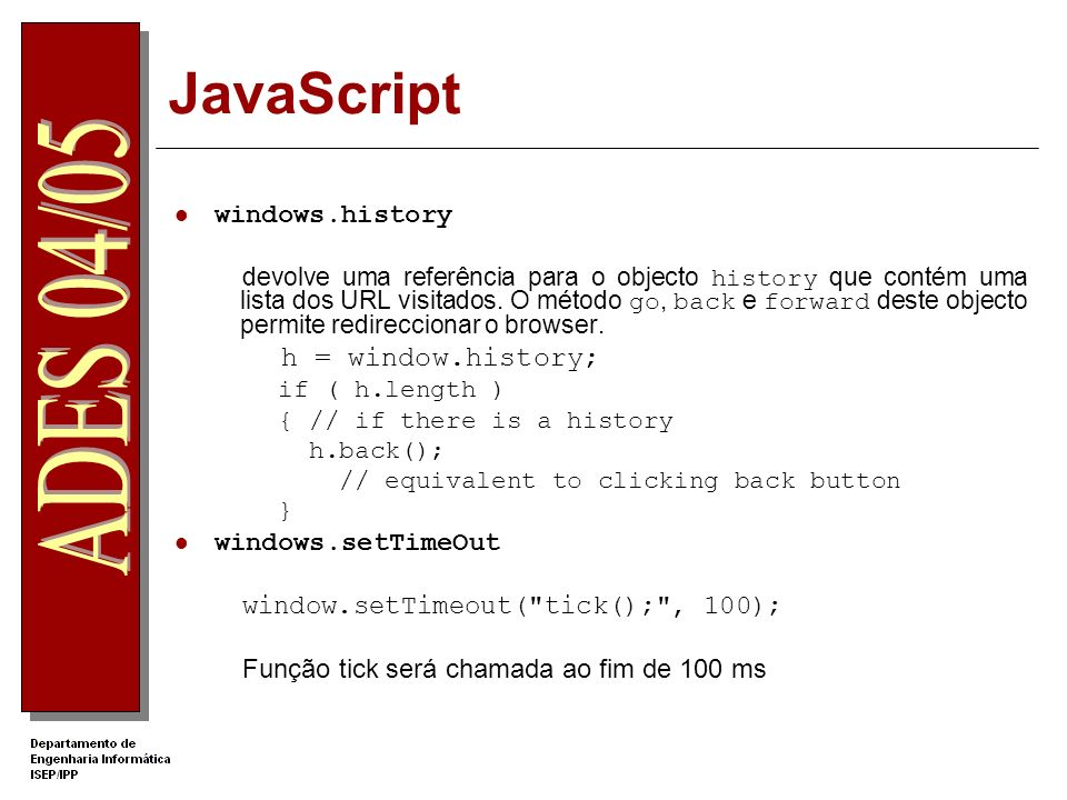 JavaScript h = window.history; windows.history windows.setTimeOut