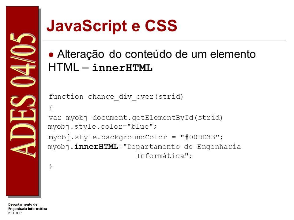 JavaScript e CSS Alteração do conteúdo de um elemento HTML – innerHTML