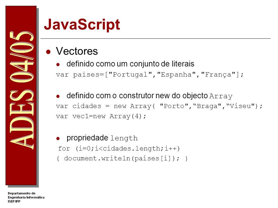 JavaScript Vectores definido como um conjunto de literais