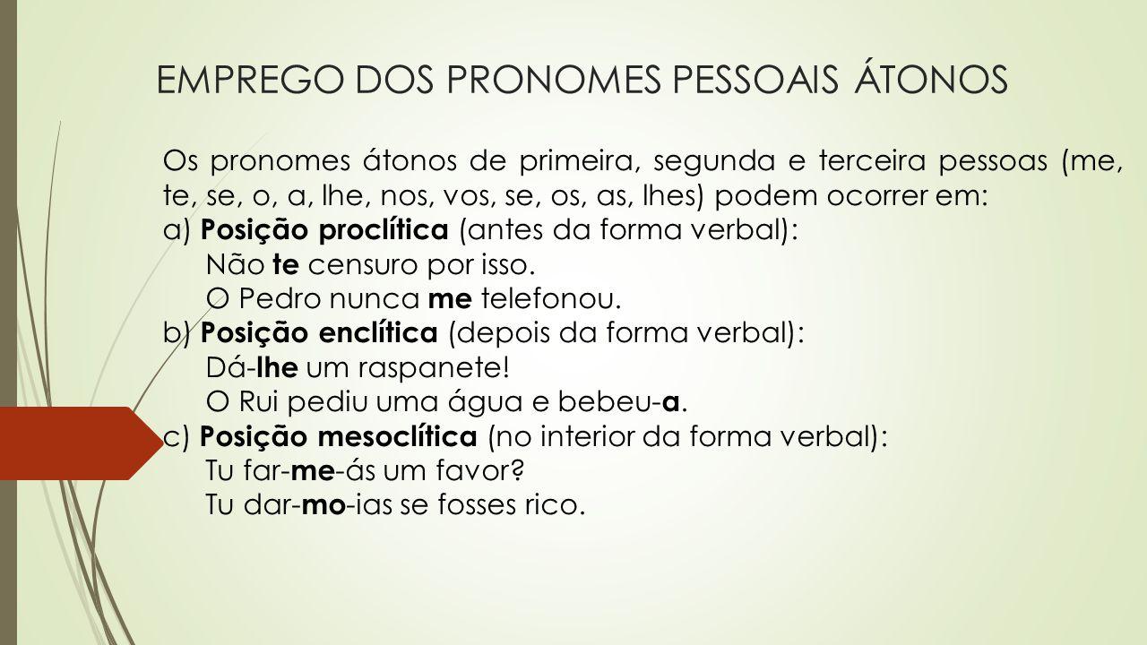 EMPREGO DOS PRONOMES PESSOAIS ÁTONOS